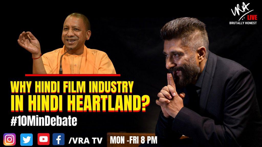 "Debating tonight on #10MonDebate ""WHY HINDI FILM INDUSTRY SHOULD BE IN HINDI HEARTLAND?"" Only on #VRATV @myogiadityanath"