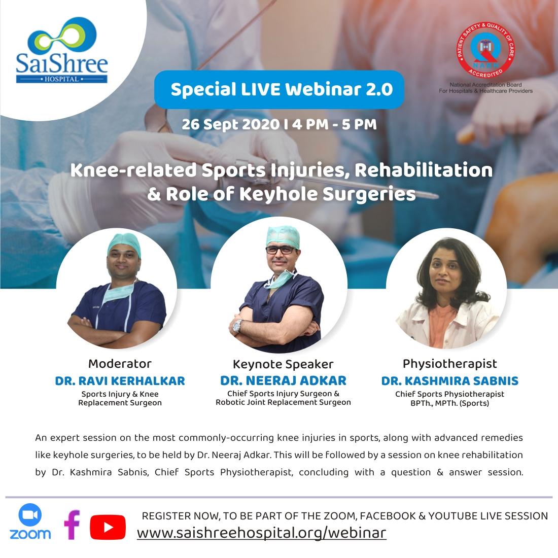 Webinar 2.0 Alert - Knee related Sports Injuries, Rehabilitation and Role of Keyhole Surgeries. To register - https://t.co/FSEg6J387p  #webinar #SaishreeHospital #healthcare #sportsinjuries #keyholesurgery #robotics #pune #aundh #mumbai #kolhapur #sangli #satara #jalna https://t.co/QcXsWYOj02