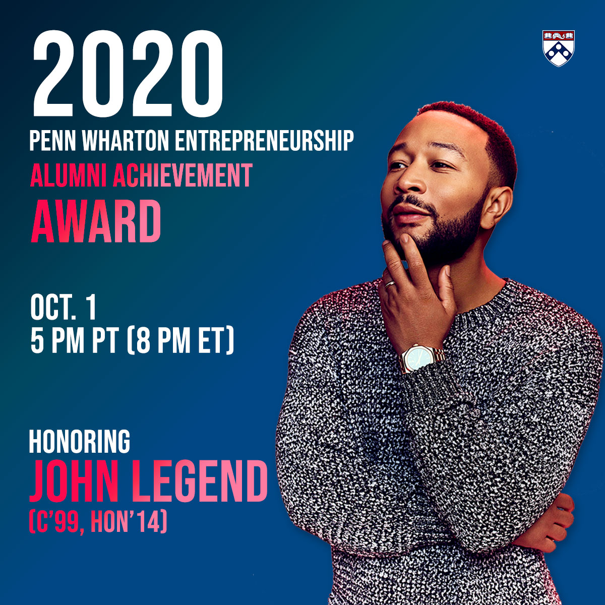 We're thrilled to honor @johnlegend (C'99 HON'14) w/ the 2020 @Penn @Wharton Entrepreneurship Alumni Achievement Award! Join our live event to hear John speak about his career and impact in education, social justice, & music on 10/1 for the Penn community: https://t.co/l0Jx1tSjPU https://t.co/ABHUhQP8TG