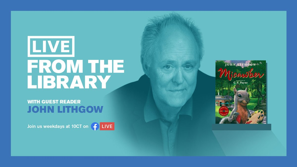 """Actor @JohnLithgow has a storied career in movies, TV, and theatre. He has won Tony, Emmy, and Golden Globe awards and is a two-time Oscar nom. But that's not all- he's also an incredible author! Tune into #LiveFromTheLibrary Monday at 10 AM to hear him read his book """"Micawber."""" https://t.co/CyQhZDSgty"""