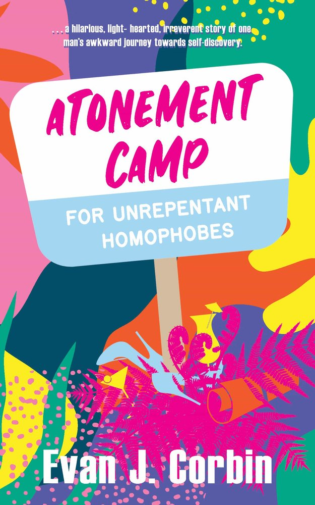 New Release | Atonement Camp for Unrepentant Homophobes by @EvanJCorbin #lgbtq #fiction #humor https://t.co/lmxEtDtG7Z via @NNP_W_Light https://t.co/ntdMpRmdIn