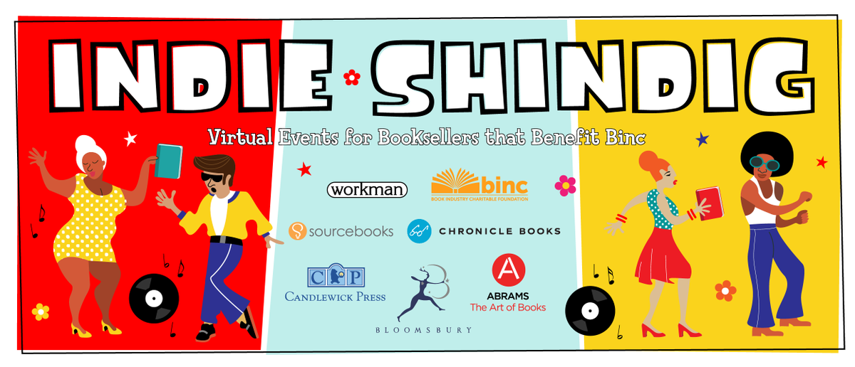 Indie booksellers! You're invited to the Indie Shindig! These events will take place every Monday at 2PM EST from now until 9/28! Participating publishers will split a donation to the @BincFoundation per bookseller attendee for each event.  Sign up here: https://t.co/dG0Kdo4yJG https://t.co/qVCGSDztAv