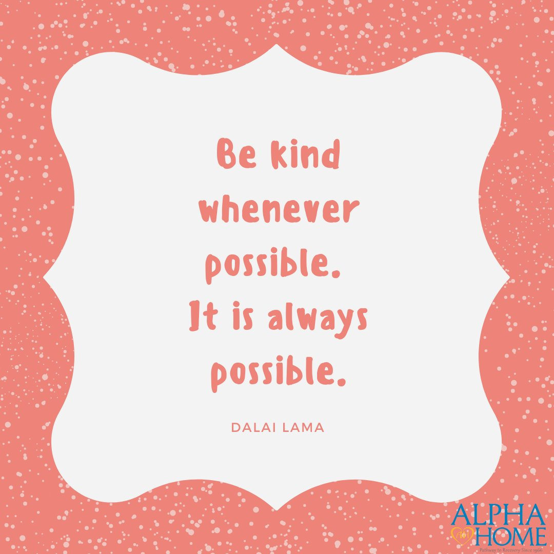 """""""Be Kind""""  #alphahomesatx #RecoverySA #alphastrong #alphawoman #alphahomerocks #sanantonio #SATX #recovery #recoveryisworthit #recoveryispossible #alcoholism #addiction #treatment #drugs #alcohol #narcotics #AA #NA #narcoticsanonymous #recoverywarrior #recoveryishard https://t.co/q3dzMEmcce"""