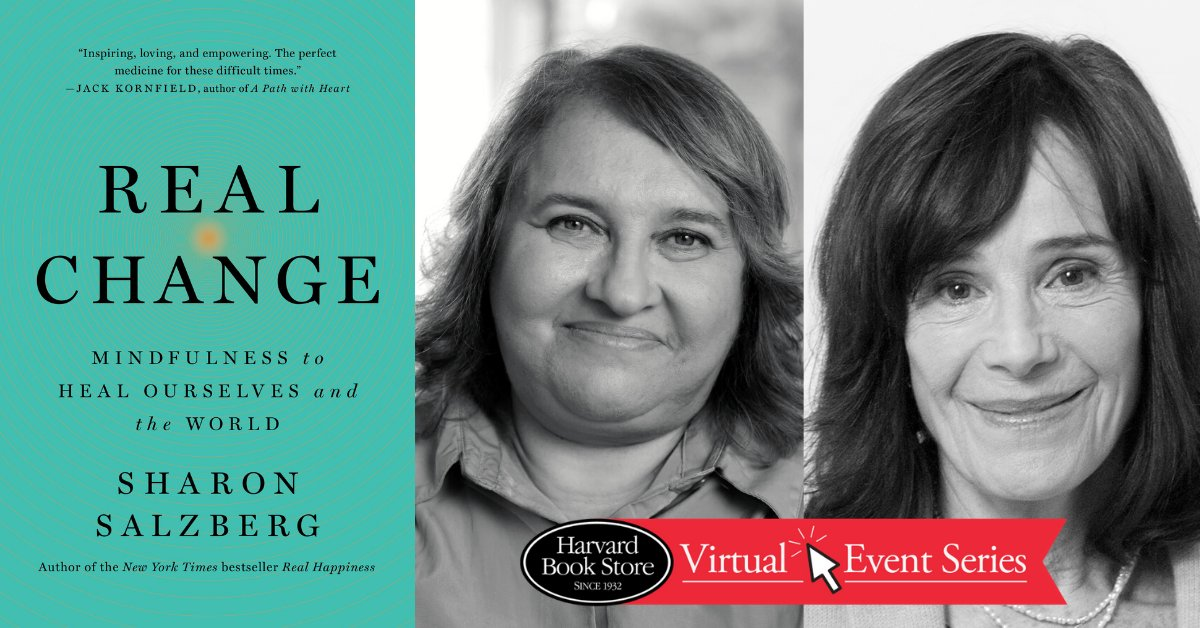 Join @SharonSalzberg, bestselling author of Real Change, in conversation tonight at 7PM with @TrudyGoodman virtually at @HarvardBooks! Sign-up here: harvard.com/event/virtual_…