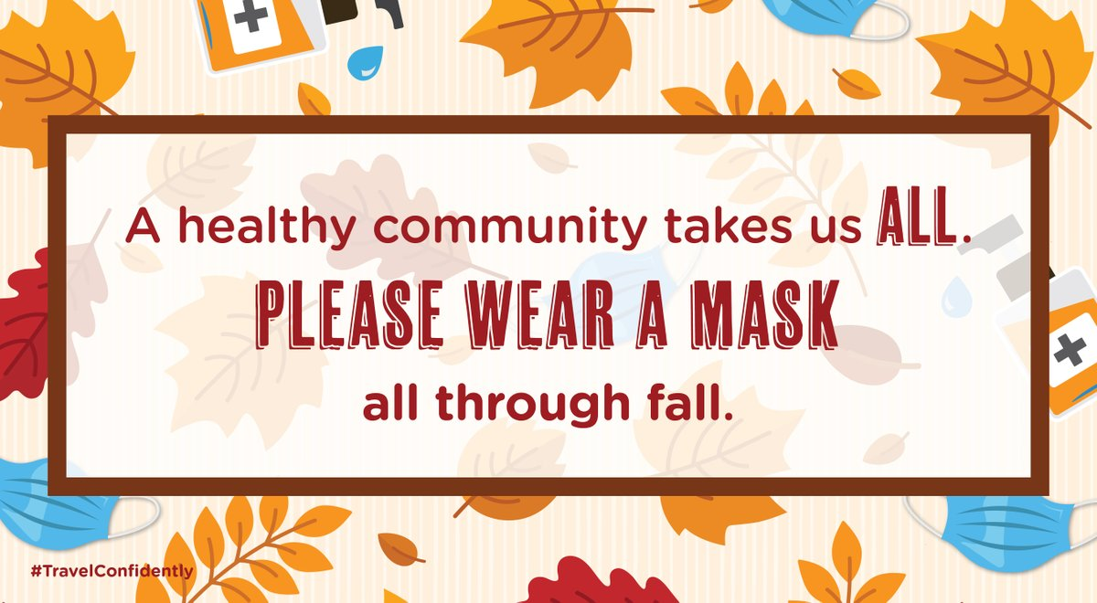 When we all do our part, we can all #TravelConfidently. Make sure to #WearAMask, keep a safe distance and regularly wash your hands—no matter where you are in the U.S. this fall. https://t.co/v0AhiG9nqh