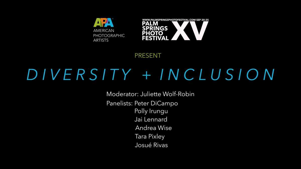 Starting at 5:00pm PT today . . .  APA presents Diversity and Inclusion at the Palm Springs Photo Festival online webinar  Check it out here: https://t.co/UAhUvHnvdO https://t.co/Xm6JJwqlYk