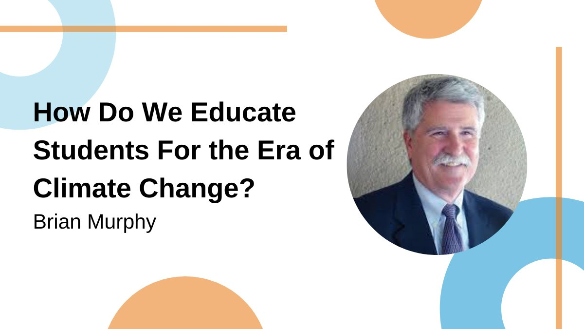 """Why do we educate students for a future that does not exist?""  This is just one of the questions Brian Murphy of @deanza_college asks in his BT2P Blog post on #ClimateChange. Give it a read and tell us what you think: https://t.co/9vwy2zdiz6"