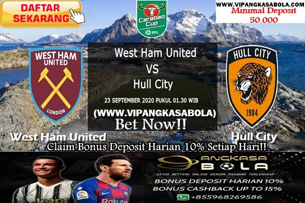 ENGLISH CARABAO CUP West Ham United Squared vs Hull City Alarm clock KICK OFF 01:30 WIB -Rabu 23 September 2020 Television www.VipAngkasaBola <--- Tambahkan .Com Whatsapp : +855 96 826 9586 #AngkasaBola #persebaya #nike #laliga #parlay #ligaspanyol #futsalindonesia #jerseybola https://t.co/6bUVzyaOKQ