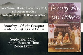 Tomorrow! @DeboraHarding will discuss DANCING WITH THE OCTOPUS in a virtual book launch event hosted by @4seasonsbooks!   Event info: https://t.co/8Sl4YeEM9x  Zoom link: https://t.co/CwGxgInAVH https://t.co/O2LezXoSqz