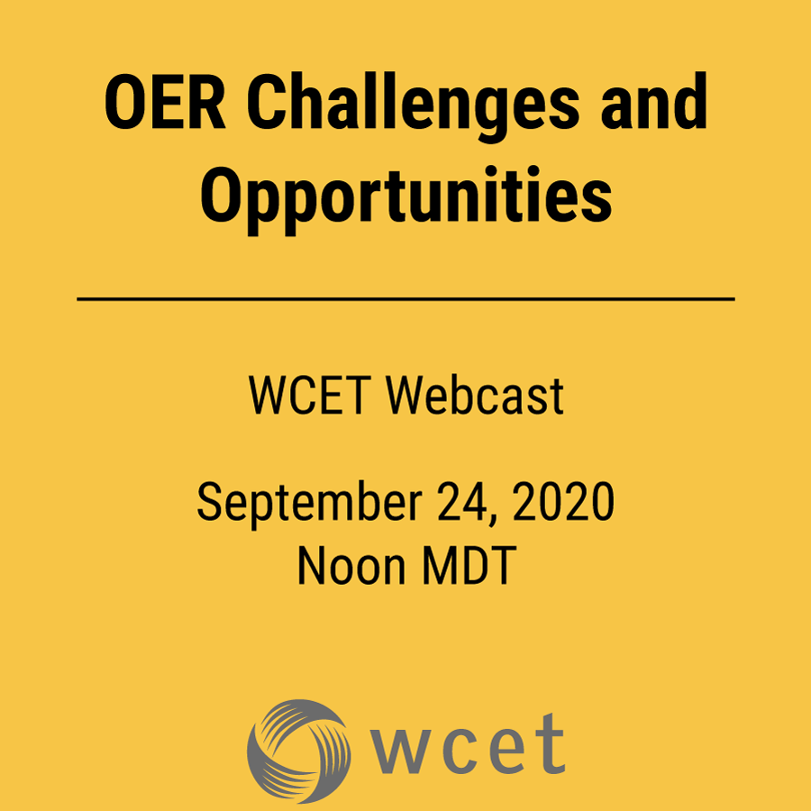 This week's #WCETWebcast: #OER Challenges & Opportunities  Panelists: Elaine Thornton @UARKLibraries, Will Cross @tceles_B_hsup-@ncsulibraries, Jennryn Wetzler @jennrynw- @creativecommons   Moderated by the awe-inspiring @TanyaSpilovoy!   Learn more: https://t.co/DxbuAynwNF https://t.co/ZdjsfwGmS7