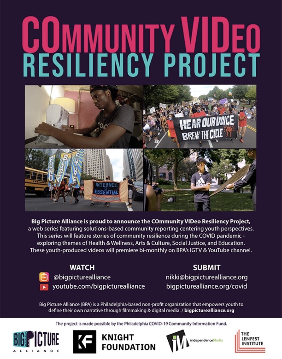 Big Picture Alliance's COmmunity VIDeo Resiliency Project is a web series featuring solutions-based community reporting centering youth perspectives. The series features resilient stories in CV-19 exploring themes of Health & Wellness, Arts & Culture and Social Justice @BPAPhilly https://t.co/QdC743lTfD