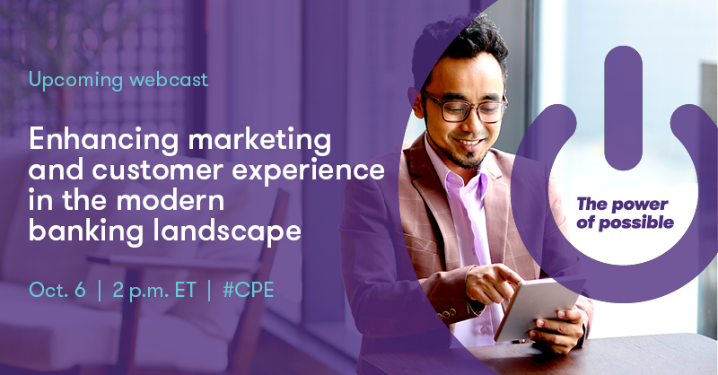Register now for our 10/6 #CPE #webcast in which our Tony Hill and Dan Perry will discuss modern methods for bank customer acquisition & retention while delivering the same exceptional customer experience across all engagement channels. https://t.co/59lMSCzJuh #banking https://t.co/he5E6BZbTr