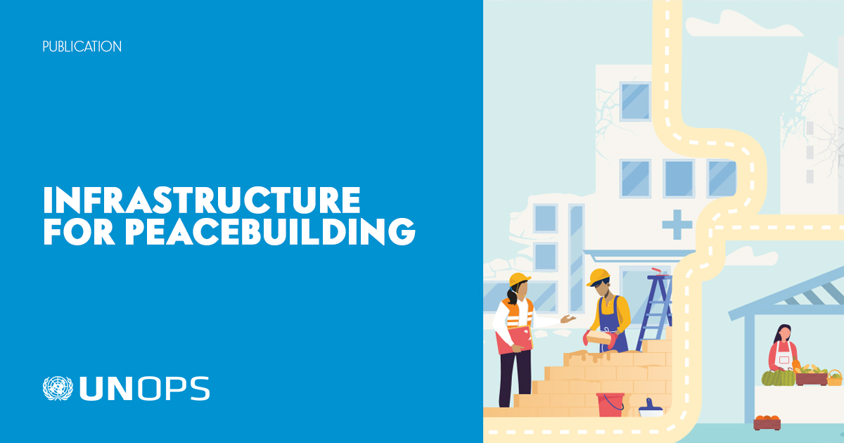 #COVID19 has exposed major gaps in access to basic infrastructure. Latest @UNOPS report explains how investing in infrastructure is key to building inclusive societies & achieving lasting peace. bit.ly/3kDdwHM #PeaceDay
