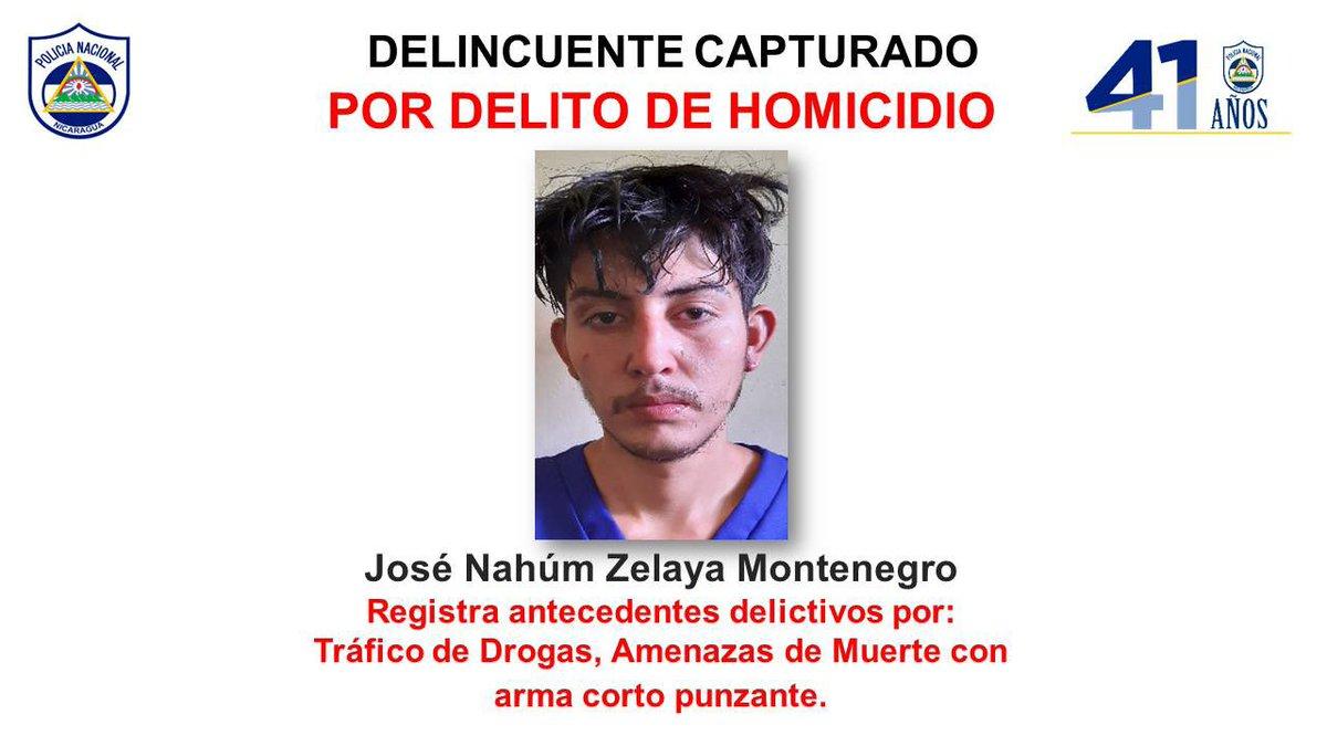 #LoQueSeVive Policía Nacional, en el departamento de #Estelí, capturó al sujeto José Nahúm Zelaya Montenegro, por el delito de homicidio en perjuicio de Mario Orlando Lanuza Peralta (Q.E.P.D.).  https://t.co/55O9MQiwxe https://t.co/DuNY7V0rGq