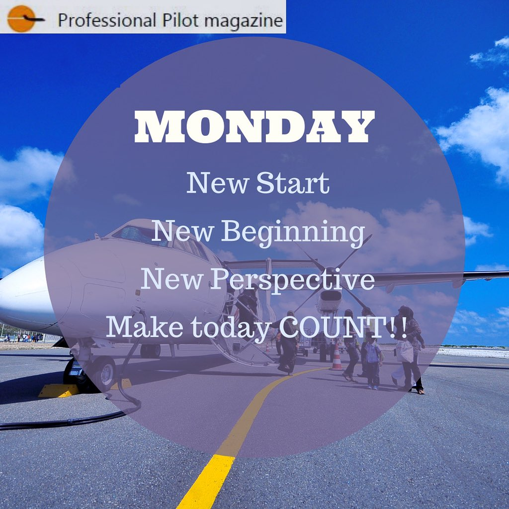 Every Monday is a fresh start... a new beginning... It is an opportunity to set a new course...  #mondaymotivation #mondayvibes #newbeginnings #pilot #pilotos #propilotmag #professionalpilotmagazine https://t.co/54xb8b2pjl