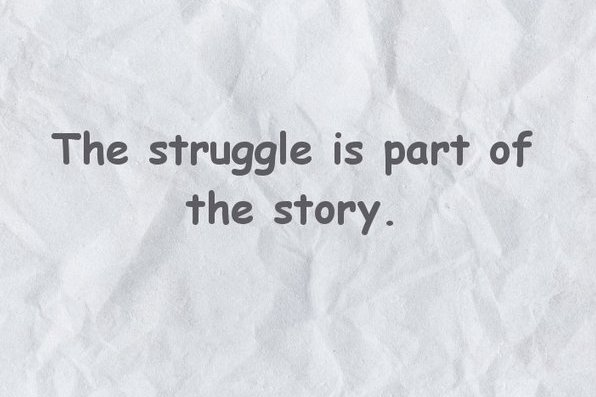 The struggle is part of the story.  #quotes #ArtificialIntelligence #100DaysOfX #freeCodeCamp #BounceBackNow #motivation #marketing #tech #coding #programming #leadership #startups #entrepreneurs #womenintech #defstar5 #datascience #blockchain #technology #100daysofcode #femtech https://t.co/VisJqsZ6MO