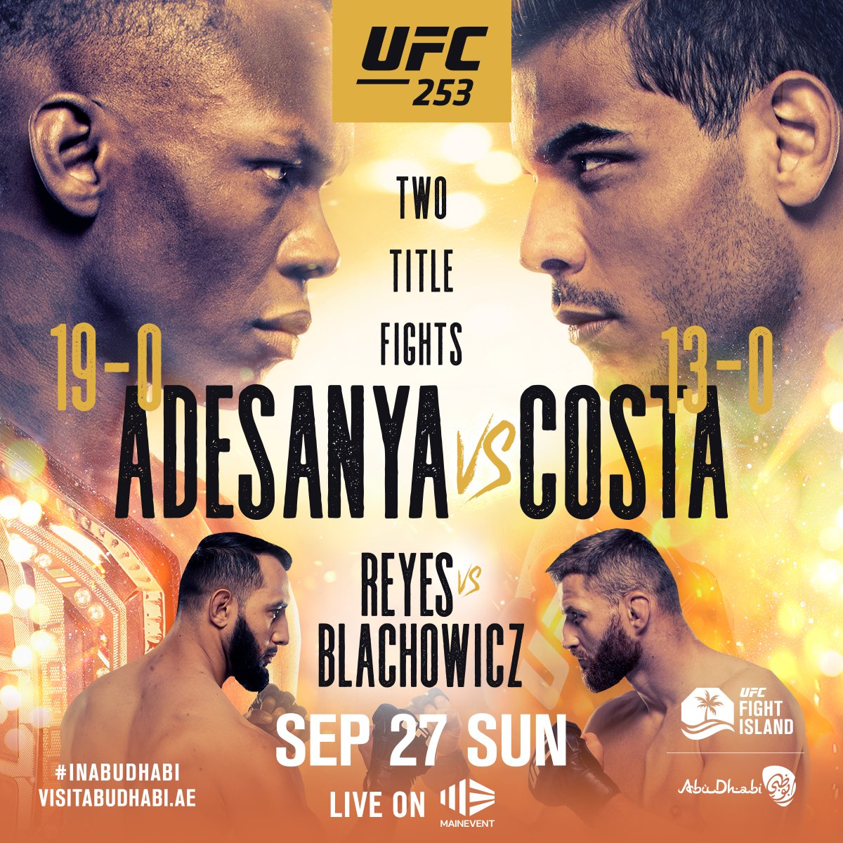 Adesanya  🆚 Costa Reyes  🆚 Blachowicz   Two titles on the line 🏆 Two killer match-ups 👊 ALL ON UFC FIGHT ISLAND 🏝   We cannot wait for #UFC253!    📺 ORDER NOW: https://t.co/pKr9rzk2VY https://t.co/capKm392h5