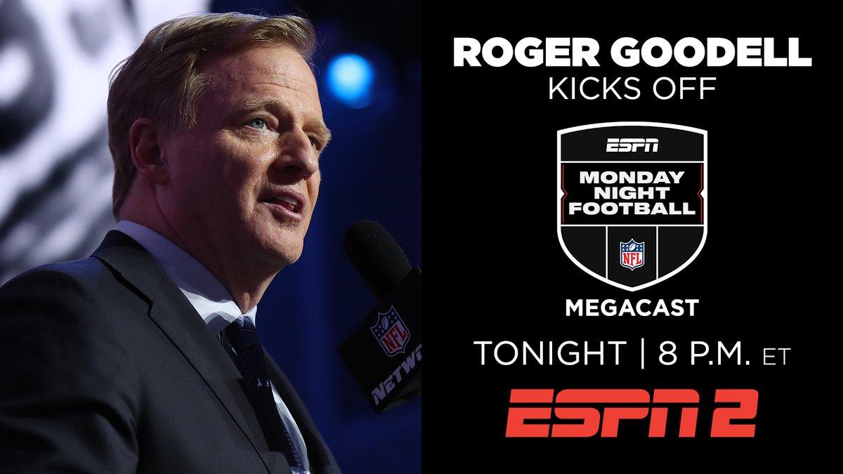 Monday Night Football MegaCast  Tonight, @nflcommish kicks off ESPN2's coverage | 8p ET https://t.co/Uhwza2msoy