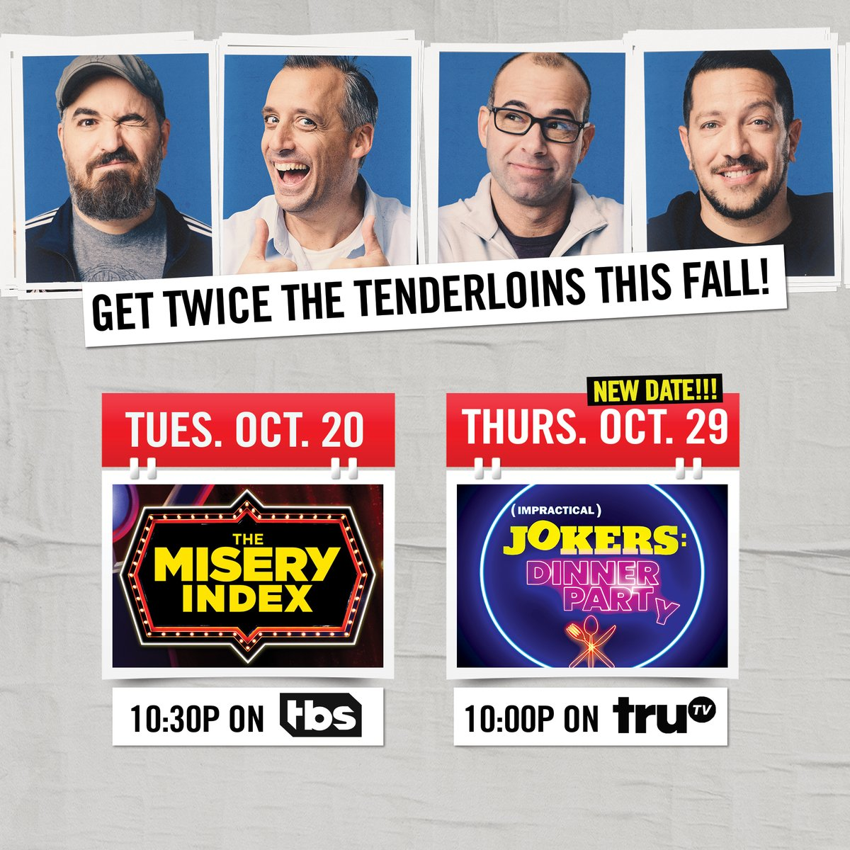 Who else can't wait for October?! Catch @MiseryIndexTBS Tuesdays at 10:30pm ET on @TBSNetwork and #ImpracticalJokers: Dinner Party (new premiere date!) Thursdays at 10pm ET on @truTV! https://t.co/gnF79ba2O1