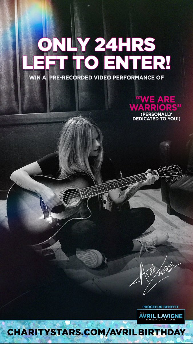 Last day! Don't miss your chance to win a personalized video performance of We Are Warriors @AvrilLavigne @AvrilFoundation