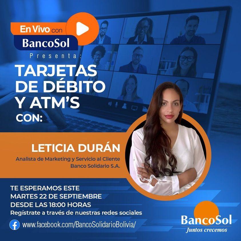 """En vivo con BancoSol presenta a: Leticia Durán. Se parte del webinar: """"Tarjetas de Débito y ATM's"""", te esperamos este martes 22 de septiembre a las 18:00 hrs No te pierdas la certificación de #BancoSol registrándote de manera gratuita en el siguiente link: https://t.co/69VRHLlIfI https://t.co/l2yy89d4RI"""