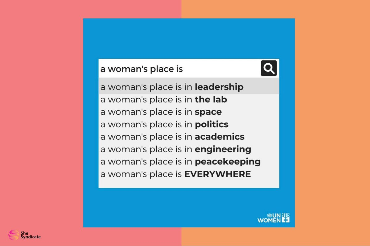 """We love this image from #UNWomen. They said it best: """"Women should know their place."""" 🙌👏 https://t.co/r9wbRlRit9"""