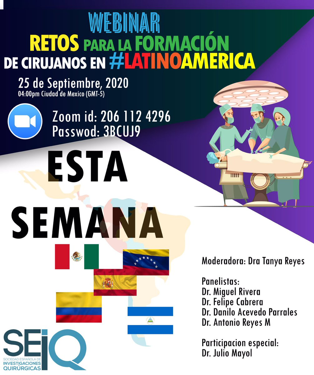 All the LatAm surgeons must save the date for the webinar about the challenges in the formation of the Latino American surgeon! With the participation of @drjuliomayol @cirbosque @tatgysela @PipeCabreraV @DrDaniloAcevedo @Devilrafa @SEIQuirurgica #SoMe4Surgery https://t.co/a1X9bUlskm