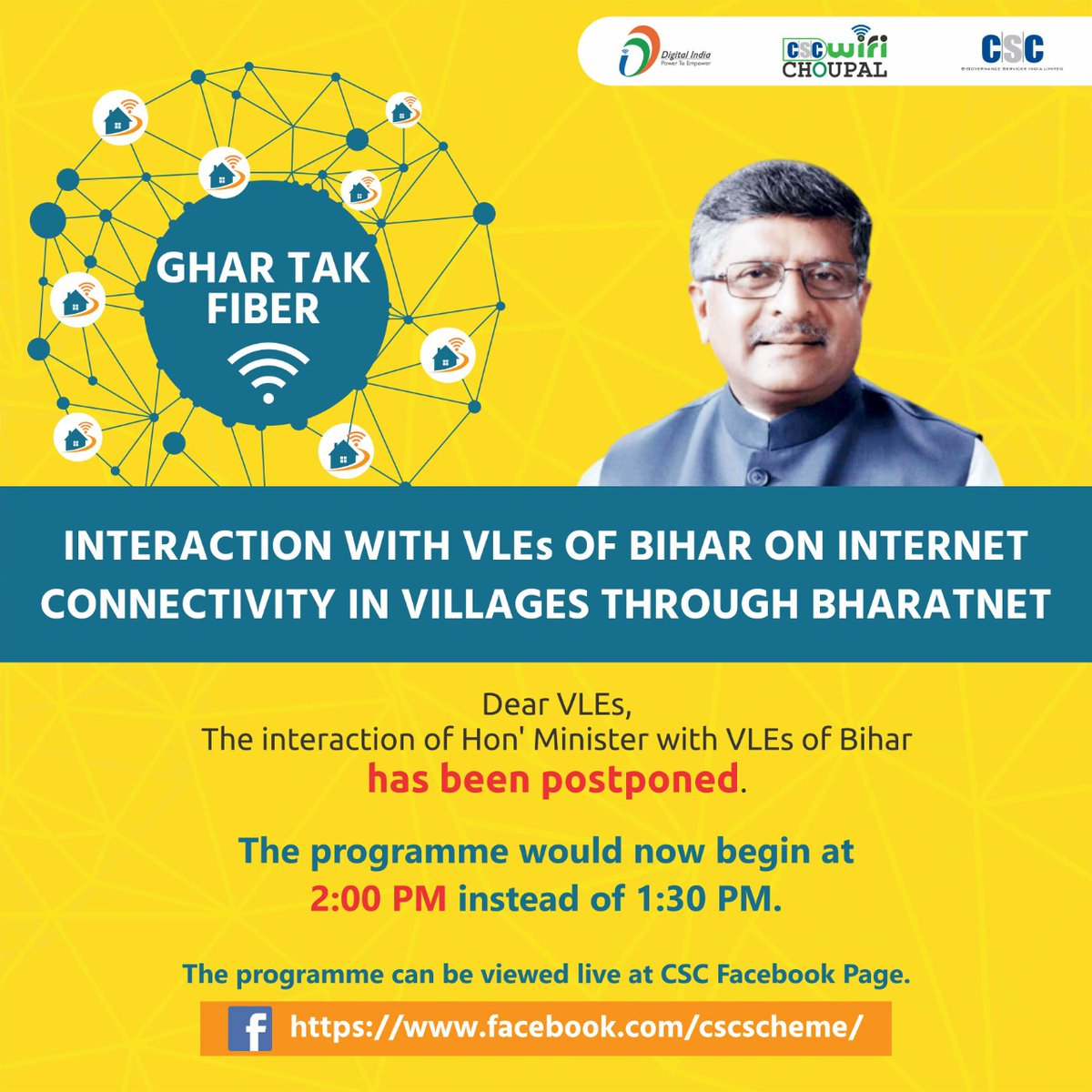 Hon' Minister of Electronics & IT, Communications, Law & Justice, Shri @rsprasad will be interacting with the VLEs of #Bihar on Internet Connectivity in Villages through #BharatNet.  Watch it LIVE on #CSC FB Page TODAY at 2 PM.  #GHARTAKFIBER #NayeBiharKaNirmaan #DigitalBihar https://t.co/YXQMPoayHc