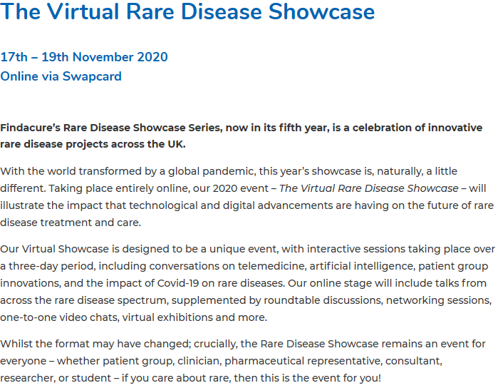 The annual rare Disease showcase from findacure will take place online for the first time ever!  The virtual rare Disease showcase is from the 17th - 19th of November 2020 https://t.co/Bidsi48Eiq https://t.co/23HSbCKgVT