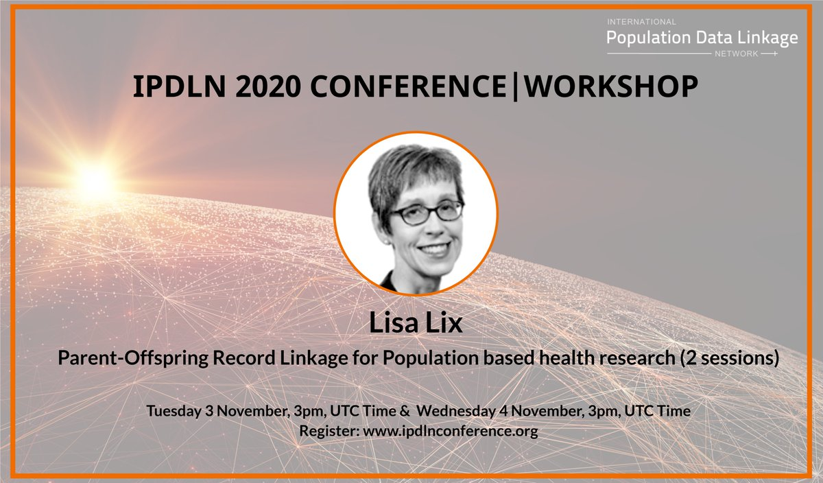 IPDLN 2020 workshop | Parent-Offspring Record Linkage for Population based health research (2 sessions) with Dr Lisa Lix, Professor & Canada Research Chair at  @umanitoba   Register: https://t.co/LzbQoOIipn  @PHRN_Australia @aihw @ICESOntario @UCalgary @uwanews SA NT DataLink https://t.co/eHQyjik4Cw