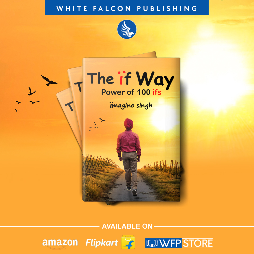 The Ïf way - Power of 100 ifs by Ïmagine Singh  Available Here: Amazon: https://t.co/4K592wg0OQ WFP Store: https://t.co/ocEJc4hyA9 . . . . . . . . . . . #TheÏfway #ÏmagineSingh #Creativity #Poems #poetryinEnglish #imagination #ideas #happiness #discoveries #WhiteFalconPublishing https://t.co/rR7JaBz9PM