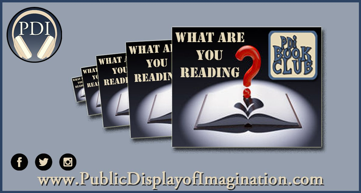 """What are you reading? The #PDI #BookClub wants to know about the next book you can't wait to dig into. Share your """"TBR Pile"""" with the world @ Public Display of Imagination dot-com / Book-Club https://t.co/tUM0OuchB6  #BookReviews #AmReading #WritersLife #librarylife #GoodReads https://t.co/6GYbbDrLNH"""