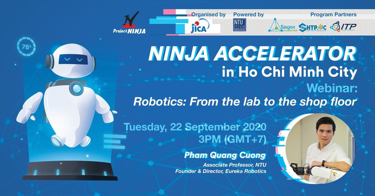 #NEW Webinar on 'ROBOTICS - FROM THE LAB TO THE SHOP FLOOR by Associate Professor Pham Quang Cuong - Director at Eureka Robotics.  REGISTER now: https://t.co/dcGb1q7RHO Nanyang Technological University, Singapore #NTUitive #NINJA #NINJAAccelerator #HoChiMinhCity #entrepreneurship https://t.co/xlXkntUwVa