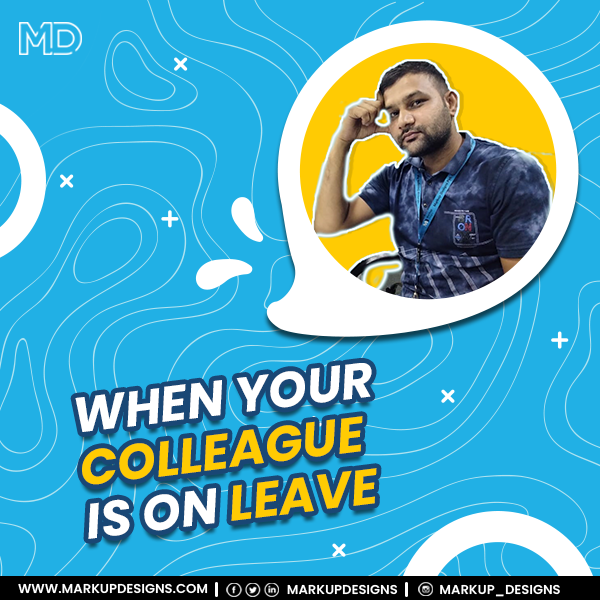 Tag that one colleague whom you miss the most when he/she is on leave.  #memes #colleaguememes #officememes #workculture #office #colleagues #MarkupDesigns https://t.co/ehvQnWfx1v