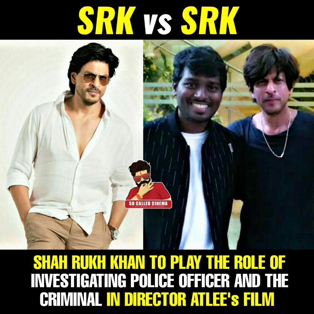 SRK to play dual role in ATLEE's film !!  #SharukhKhan #Atlee #SoCalledCinema https://t.co/Og8OEQm41l