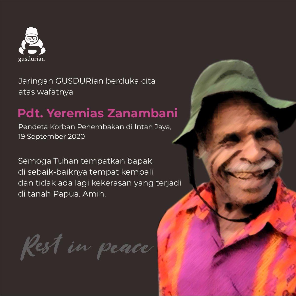 Rest in peace. Jaringan GUSDURian berduka cita atas wafatnya Pdt. Yeremias Zanambani, pendeta yang menjadi korban penembakan di Intan Jaya, Papua. Semoga Bapak Pendeta ditempatkan di tempat terbaik di sisi-Nya dan tidak ada lagi kasus kekerasan di tanah Papua #PapuanLivesMatter https://t.co/PvhglSCcPQ