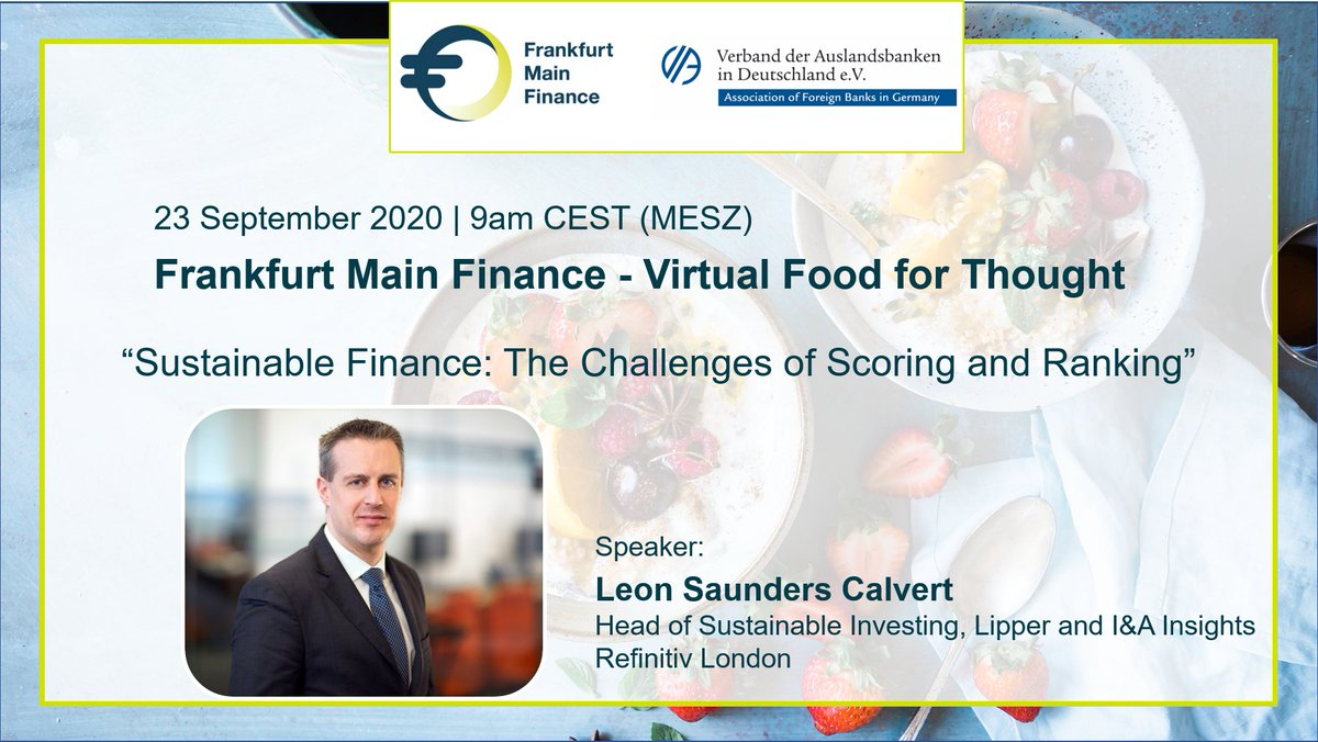 📢 Last call~ We are honoured to welcome @LeonSCal, Head of Sustainable Investing, Lipper and I&A Insights @Refinitiv London as our speaker for the next #VirtualFoodForThought tomorrow (23.9.2020, 9-10 am CEST).  Free registration is only available today⏩https://t.co/pTlJYKaa07 https://t.co/Rrax3yUd63