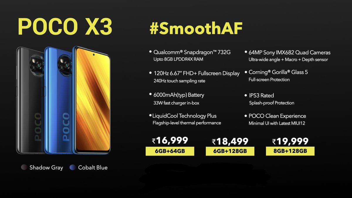 The #POCOX3 will be available in 3 variants and their price will be,  6GB+64GB: ₹16,999 6GB+128GB: ₹18,499 8GB+128GB: ₹19,999  RT to share the word and if you're eager to buy one. https://t.co/085Z0nvAIJ