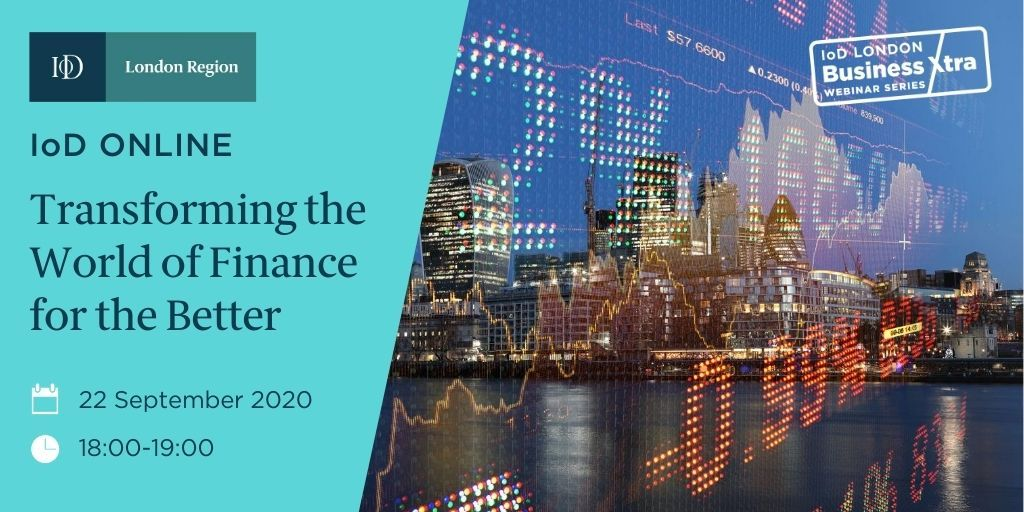 TONIGHT 18:00 'Transforming the world of #finance for the better' #IoDCity #BusinessXtra webinar plus networking with @netwealth @OakNorth @romisavova @ChrisHulatt1 BOOK HERE https://t.co/LJFqLKRDf3 @The_IoD @IoD_Press Sponsor @TeamspiritGroup https://t.co/LiPxhZAZzd