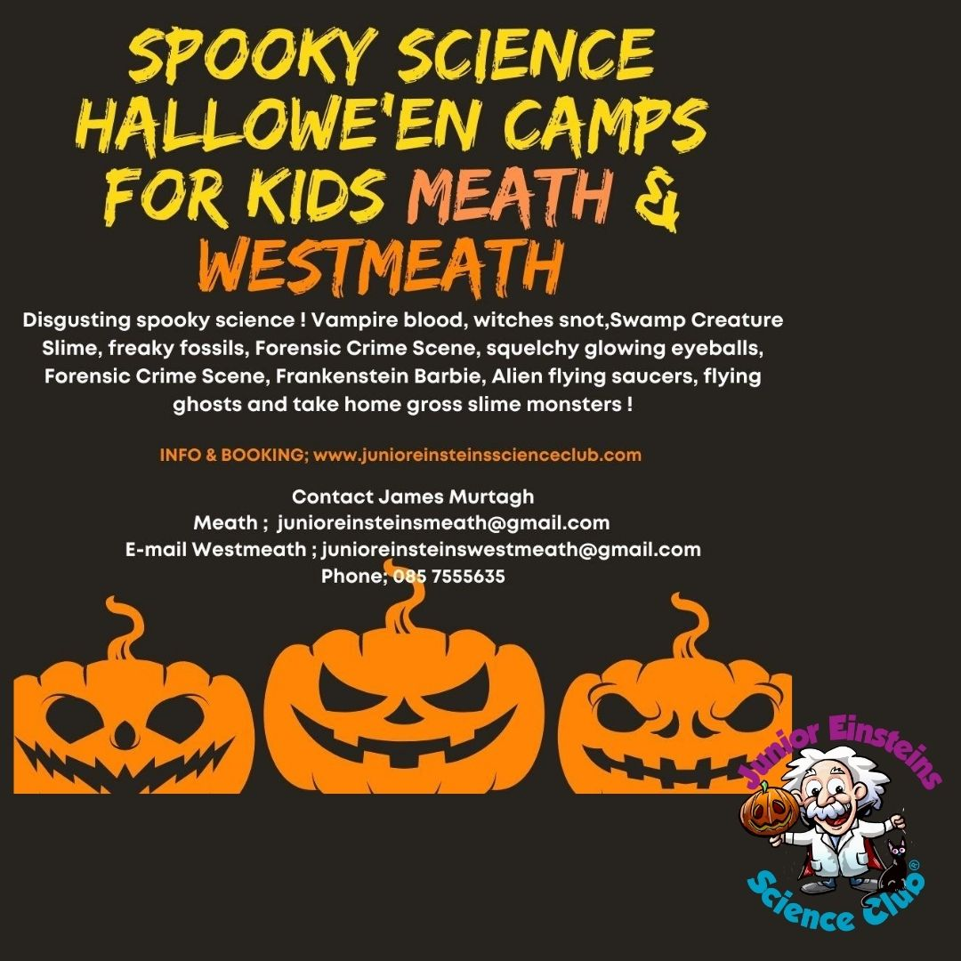 SPOOKY SCIENCE HALLOWEEN CAMPS #Meath  #Westmeath  Vampire blood, witches snot,Swamp Creature Slime, freaky fossils, Forensics, squelchy glowing eyeballs, Frankenstein Barbie, flying saucers, flying ghosts and take home gross slime monsters !   #STEM #junioreinsteins #halloween https://t.co/sX8zQ4DSUX