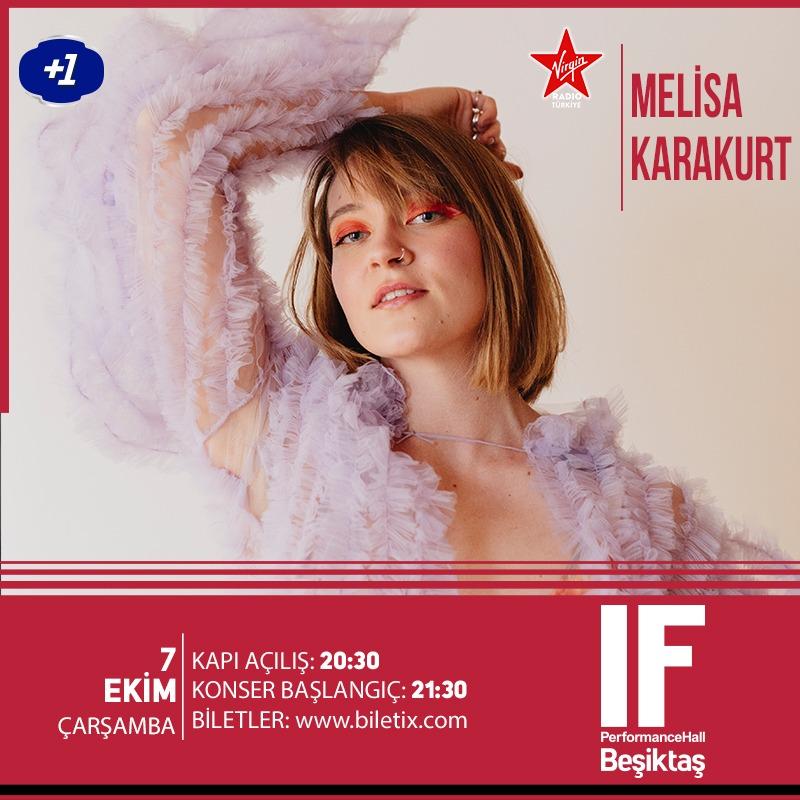 7 Ekim Çarşamba @MelisaKarakurt2 kendi parçalarının yanı sıra cover'lardan oluşan bir repertuvarla @IfBesiktas sahnesinde!  Biletler Biletix'te! 🎟️ https://t.co/ZIwm6OK1QK https://t.co/4XJyFOGihl