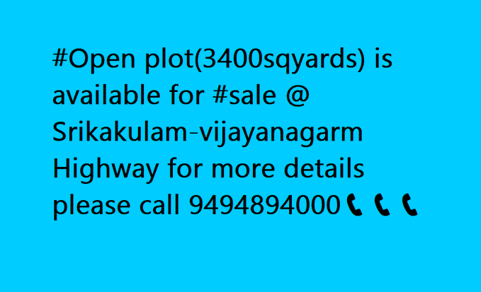 #Open plot(3400sqyards) is available for #sale @ Srikakulam-vijayanagarm Highway for more details please call 9494894000📞📞 https://t.co/37ZNXc22IA