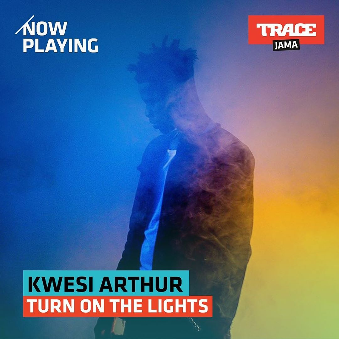 Catch #TurnOnTheLights by #KwesiArthur @kwesiarthur_ on #TraceJama Ch 333 all week ❤️💯 #TraceGhana https://t.co/a2njo4mPHe