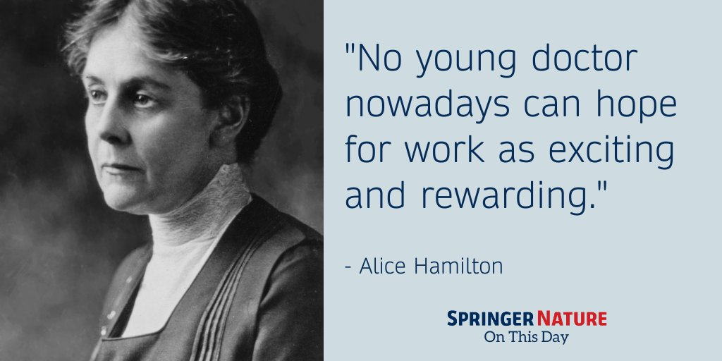 Alice Hamilton, American pathologist, died #OnThisDay in 1970. By actively publicizing the danger to workers' health of industrial toxic substances like lead and mercury, she contributed to the passage of workers' compensation laws and the development of safer working conditions. https://t.co/w1tLEsnJGq
