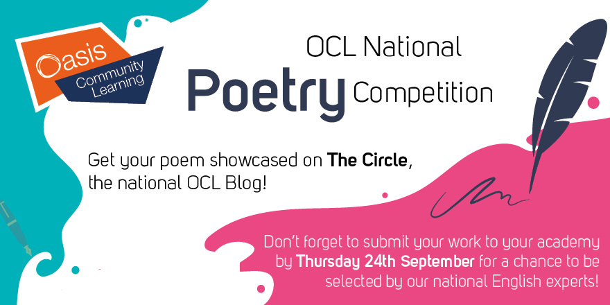 Are you a budding poet? Do you love poetry? Then you'll love the OCL National Poetry Competition! We are offering you the opportunity to get your work showcased on The Circle, the national OCL blog. Get writing, and good luck! #OCLPoetryCompetition #NationalPoetryCompetition https://t.co/fQgUTe6EbM