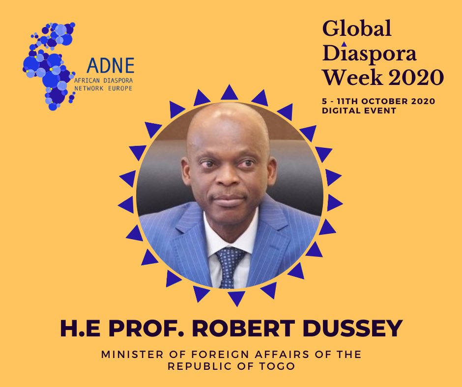 🔴#GDW2020-We are happy to announce H.E Prof. @rdussey, Minister of Foreign Affairs of #Togo as one of our High-Level Speaker at the Official Virtual #Opening of the Global #Diaspora Week 2020- ◤on the 5th October 2020; 3.00-5 PM GMT+2.◥ 📌Register here: https://t.co/ddX9CBJ7Hv https://t.co/WGqmaAtrCw