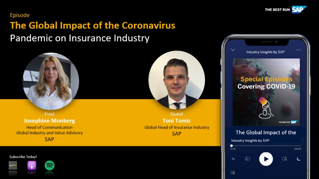 In an episode of the #IndustryInsightsbySAP podcast with Josephine Monberg, SAP's @TomicAnton explained the effect of the COVID-19 pandemic on the #insurance industry and how digital solutions are key to sustaining businesses in disruptive times https://t.co/LhQ8T2ihE3 https://t.co/I1alO3gWlY