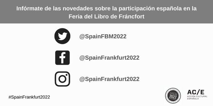España será País Invitado de Honor en la @Book_Fair de 2022. Sigue sus perfiles sociales y mantente informado de todas las novedades sobre la presencia de nuestro sector literario en este importante evento. @SpainFBM2022 @librolecturagob @FGEEenlinea  #SpainFrankfurt2022 https://t.co/uWmDx17WMp