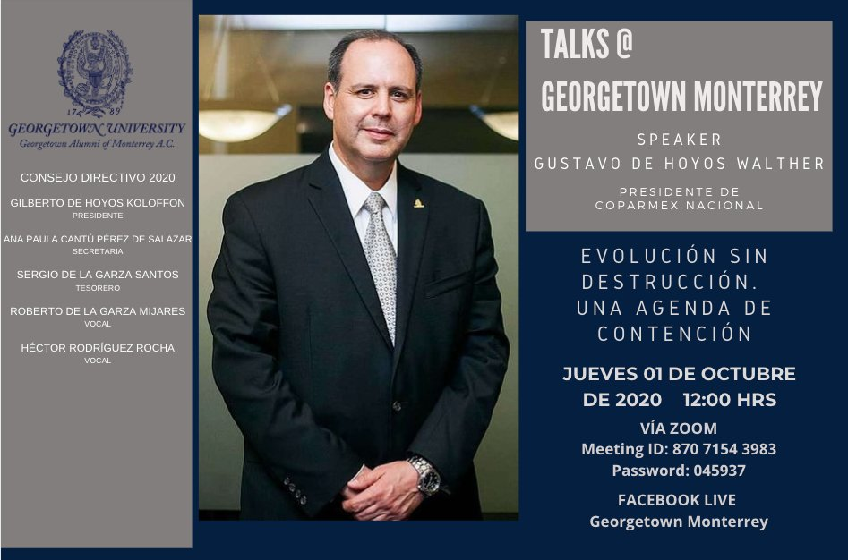 Te invitamos a nuestra conferencia virtual con @gdehoyoswalther el próximo jueves 01 de octubre. @Georgetown @GUAlumni @Coparmex @CoparmexNL  #HoyaSaxa #GeorgetownMty #TalksAtGeorgetownMty https://t.co/Ai28opvTOT