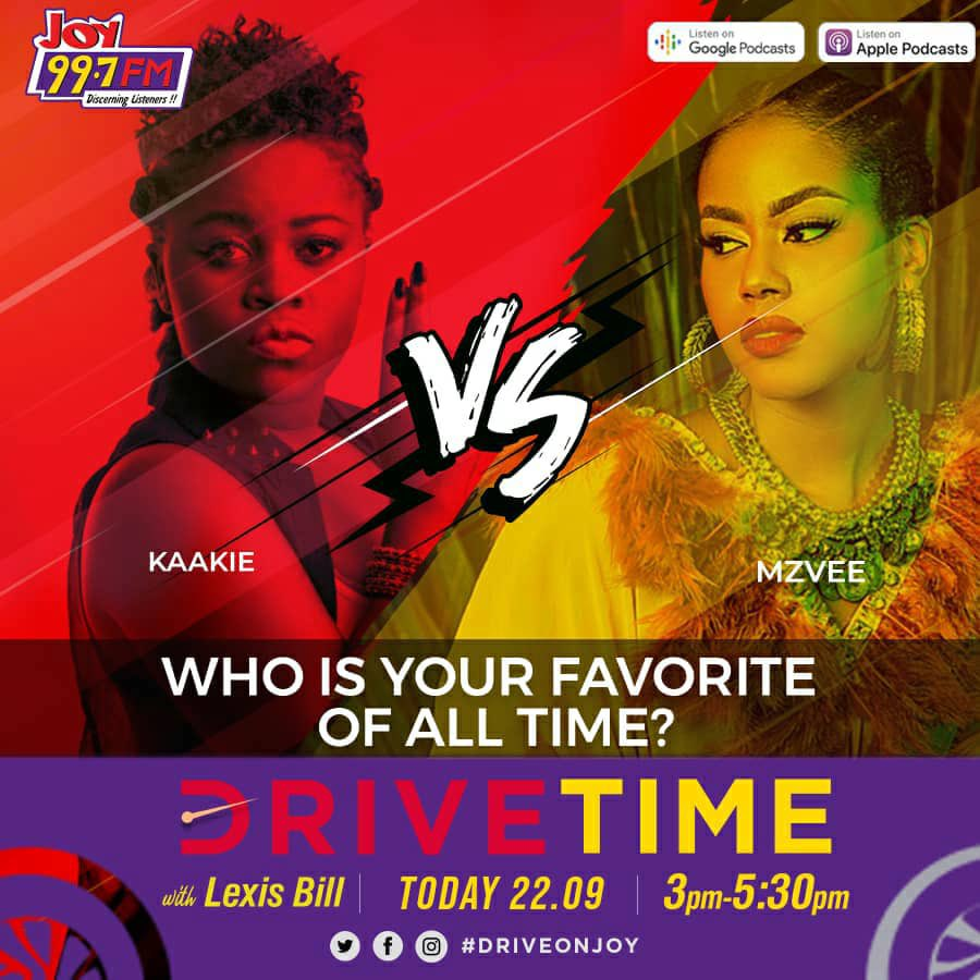 Kaakie or Mzvee?   Big showdown on #DriveOnJoy today at 3pm on @Joy997FM.   Who is your pick? https://t.co/wF7Fm5pPxU